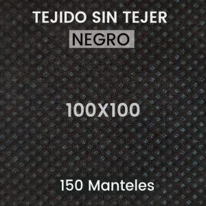 Mantel tela sin tejer 100x100 negro